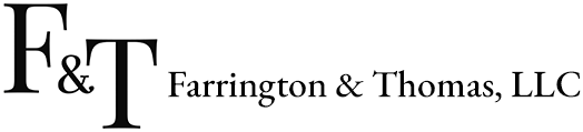 Farrington & Thomas, LLC.